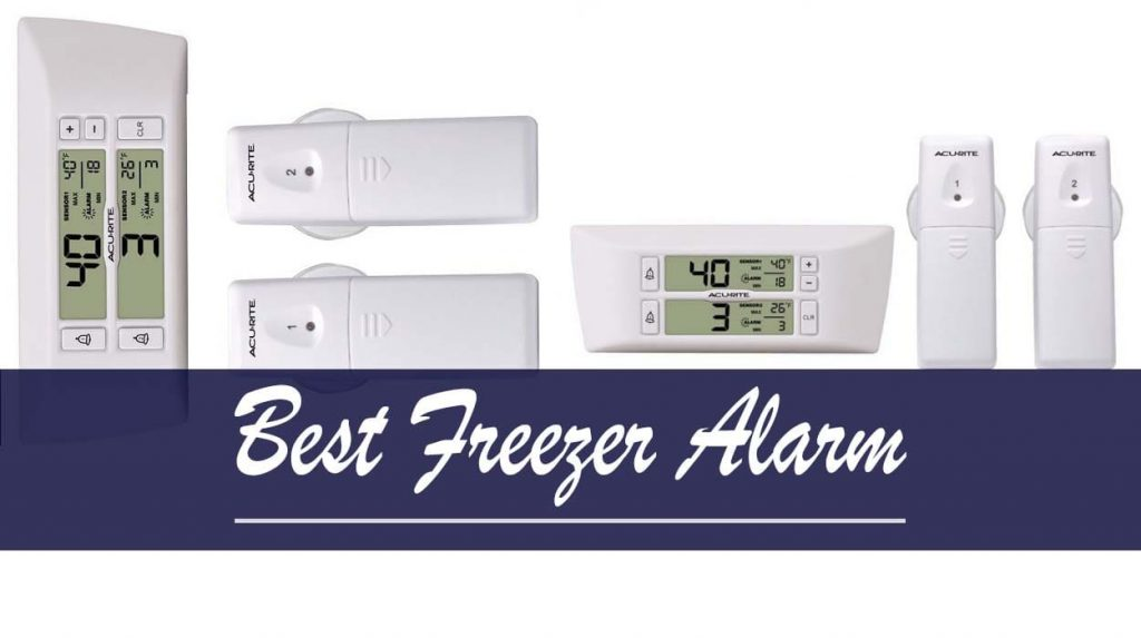 Best Freezer Alarm
