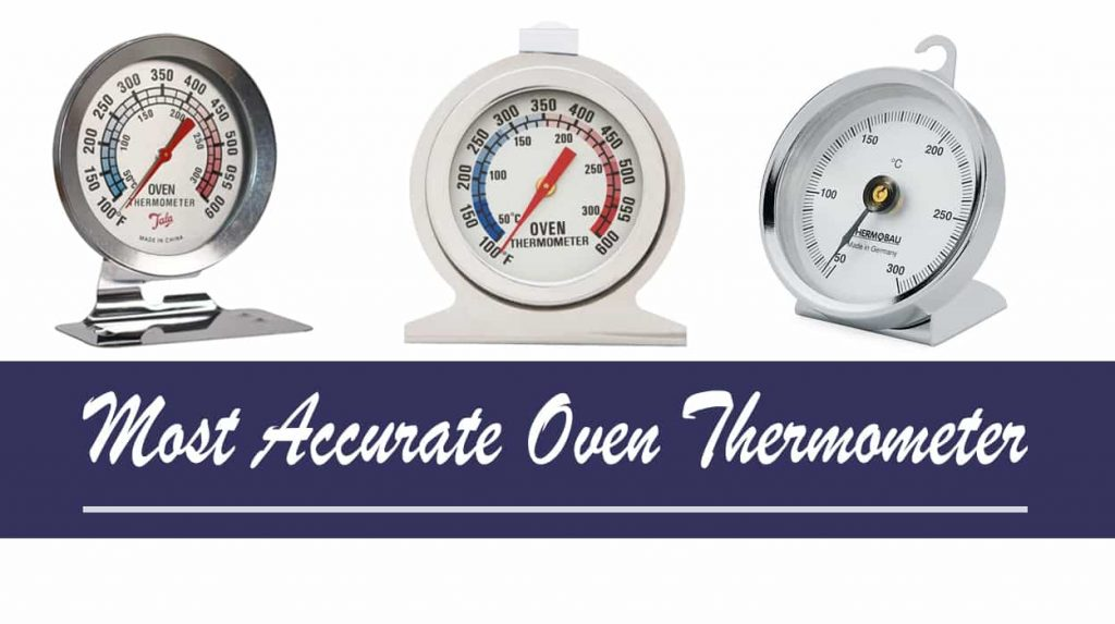Most Accurate Oven Thermometer